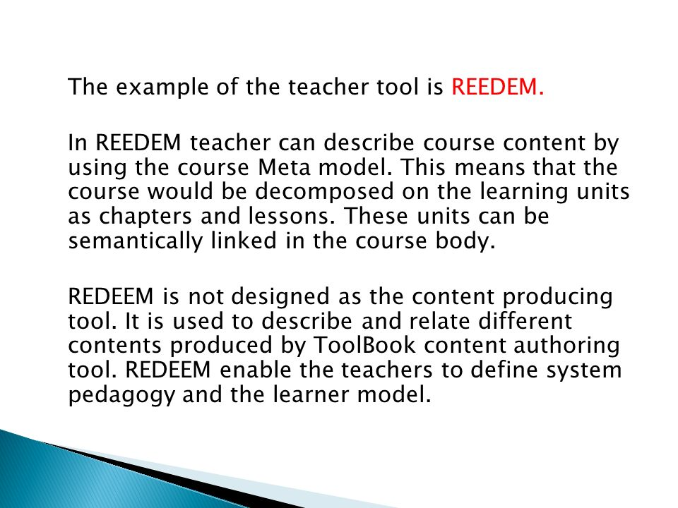 The example of the teacher tool is REEDEM