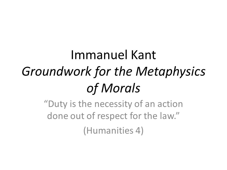immanuel kant metaphysics of morals 2 essay Grounding for the metaphysics of morals: critique of pure reason (the cambridge edition of the works of immanuel kant) immanuel kant 42 out of 5 stars 167.