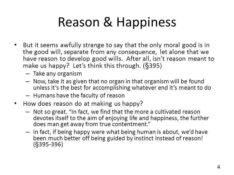 Reason & Happiness