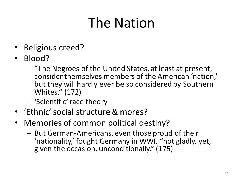 The Nation Religious creed Blood 'Ethnic' social structure & mores