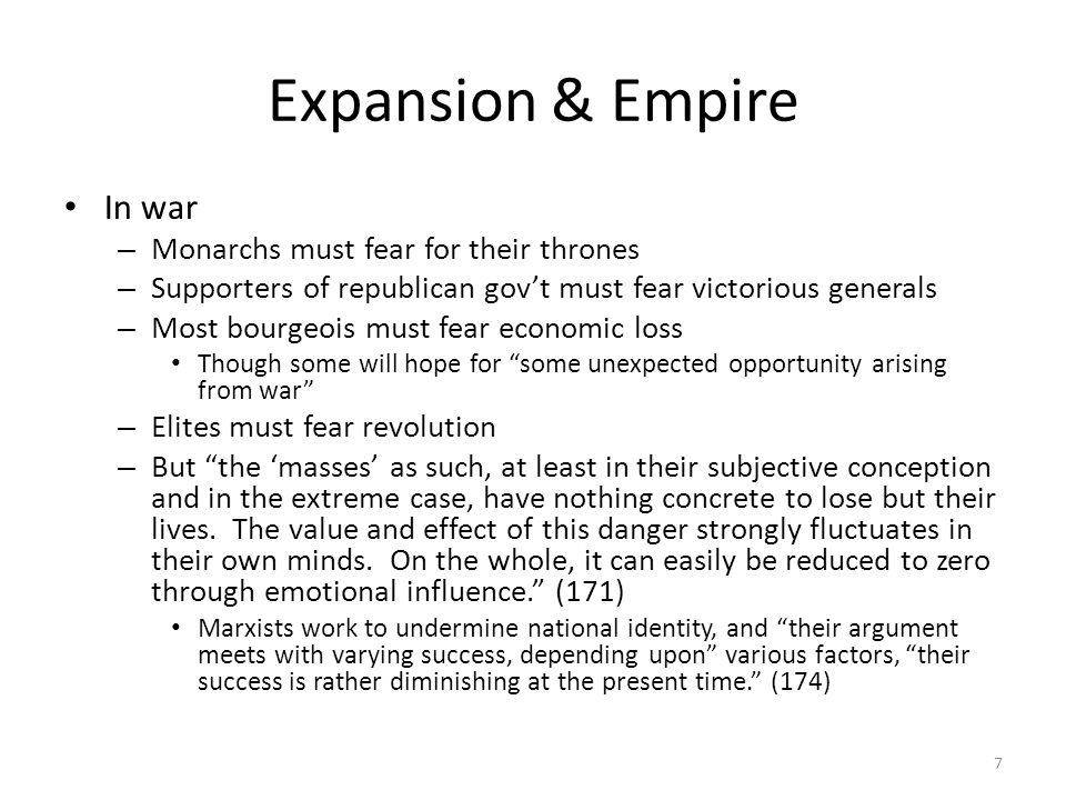 Expansion & Empire In war Monarchs must fear for their thrones