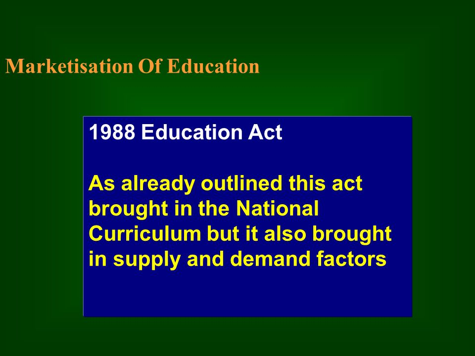 1988 education act Reauthorizations of the act in 1974, 1978, 1984, and 1988 important events surrounding legislative action are  the bilingual education act was amended for the.