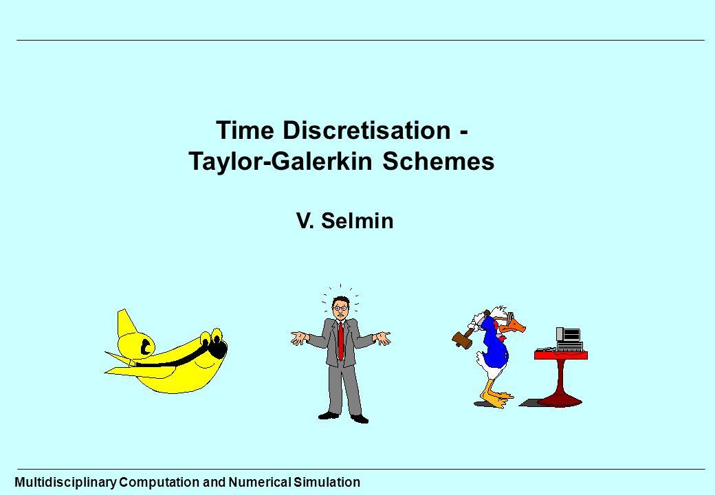 Taylor-Galerkin Schemes - ppt video online download