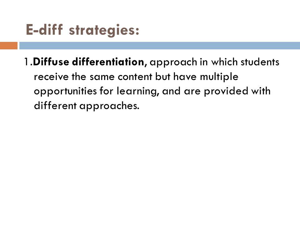 E-diff strategies: