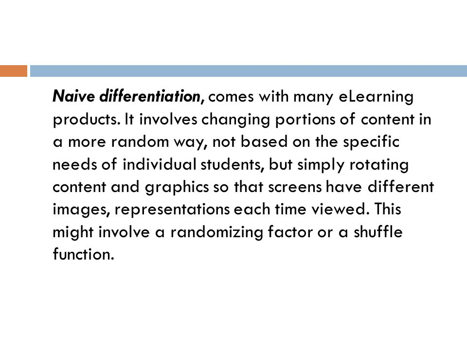 Naive differentiation, comes with many eLearning products