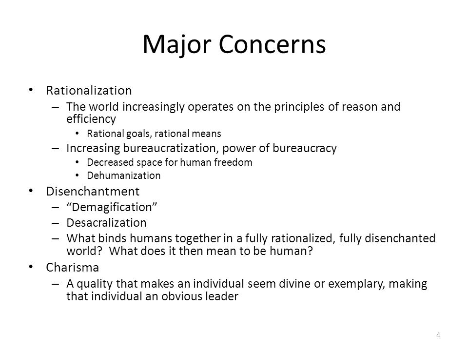 Major Concerns Rationalization Disenchantment Charisma