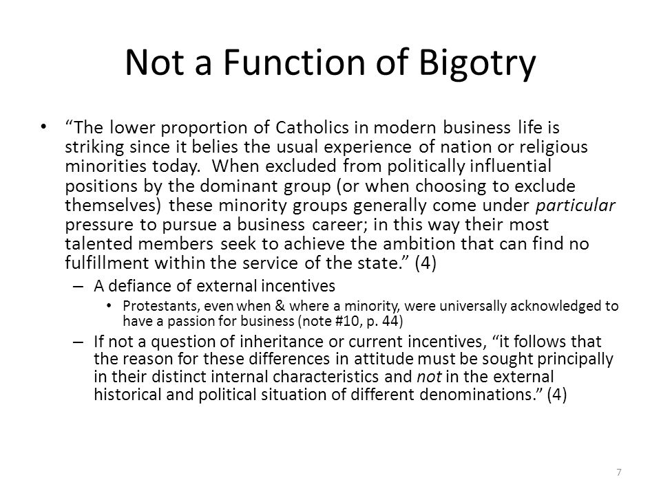 Not a Function of Bigotry