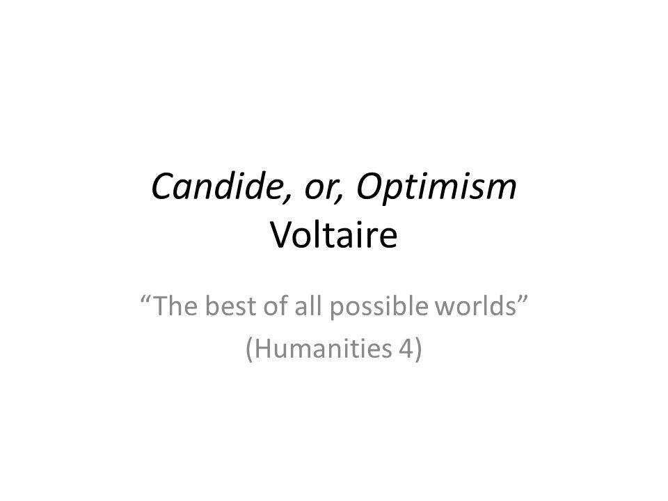 Candide, or, Optimism Voltaire