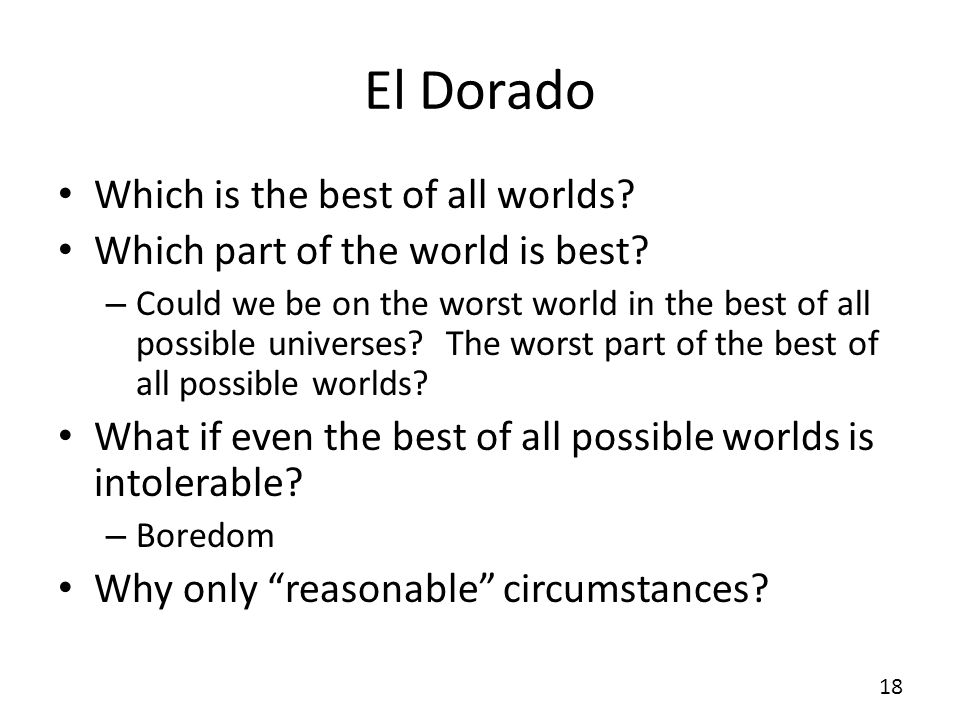 El Dorado Which is the best of all worlds