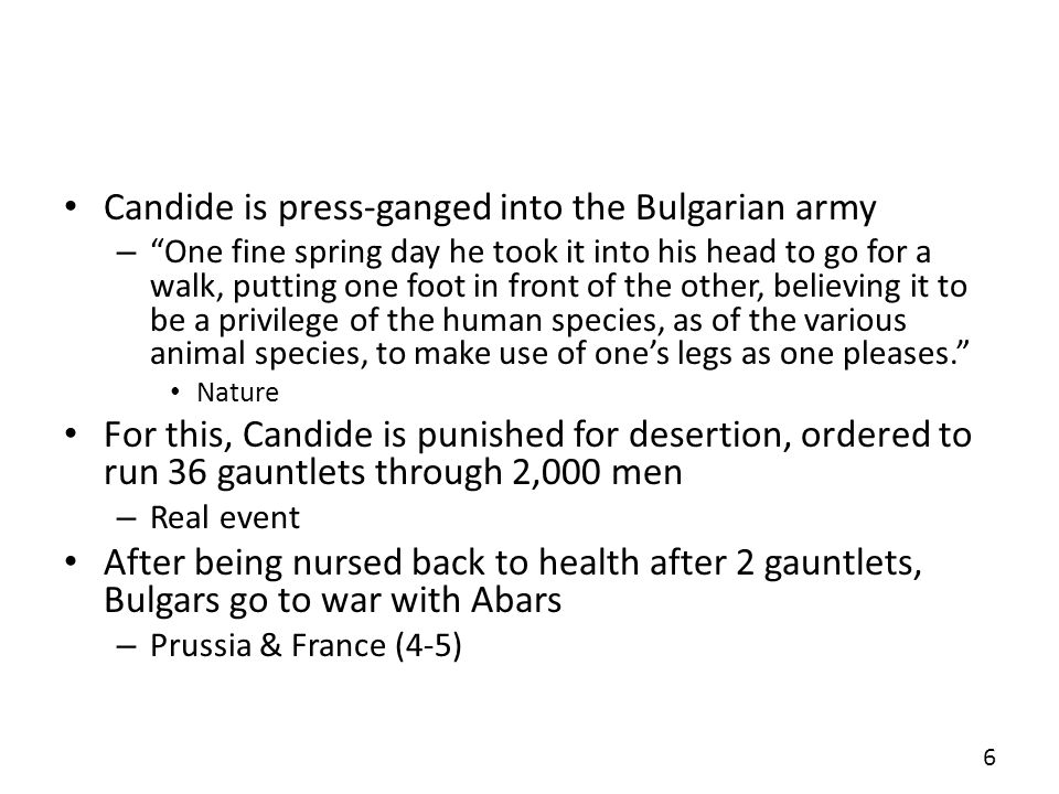 Candide is press-ganged into the Bulgarian army