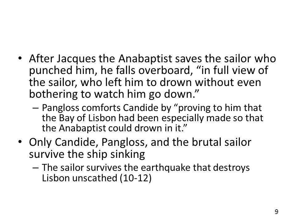 Only Candide, Pangloss, and the brutal sailor survive the ship sinking