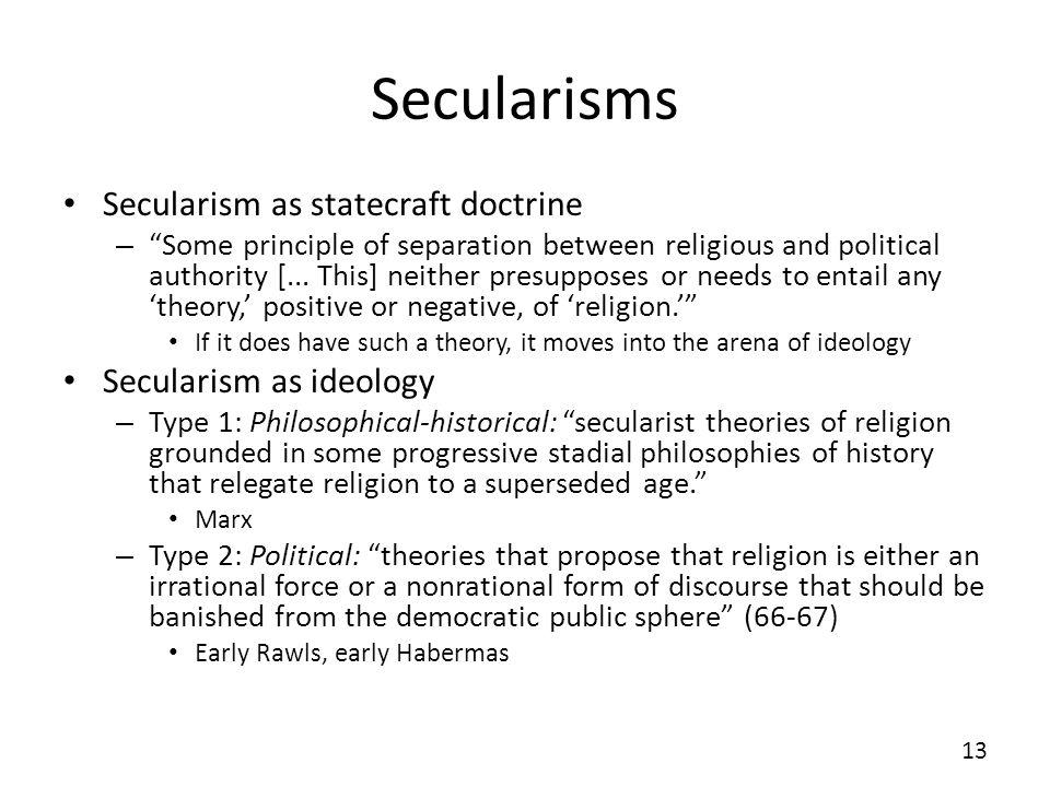 Secularisms Secularism as statecraft doctrine Secularism as ideology