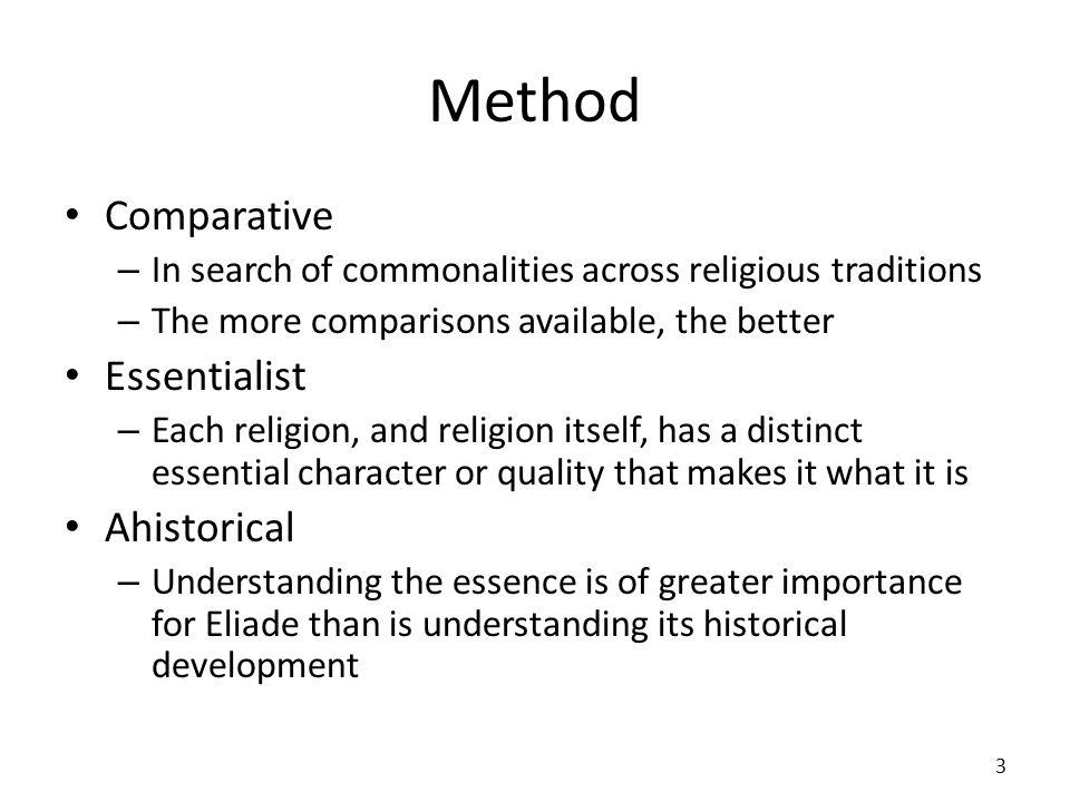 Method Comparative Essentialist Ahistorical