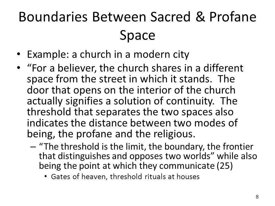 Boundaries Between Sacred & Profane Space