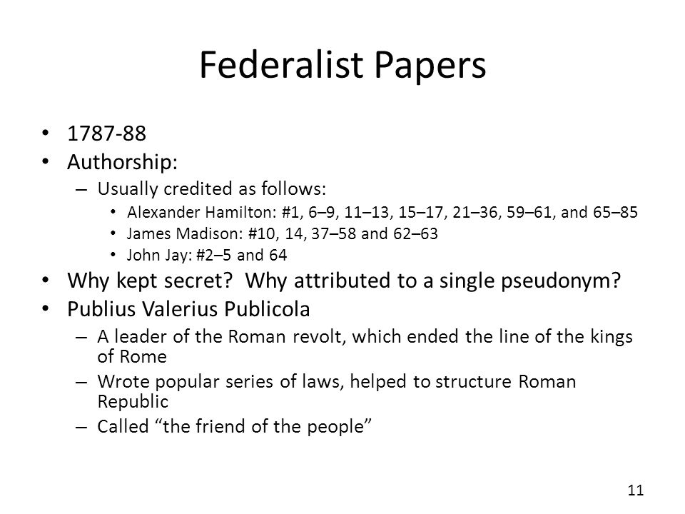 Federalist Papers 1787-88 Authorship:
