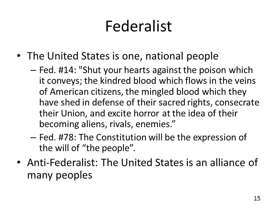 Federalist The United States is one, national people