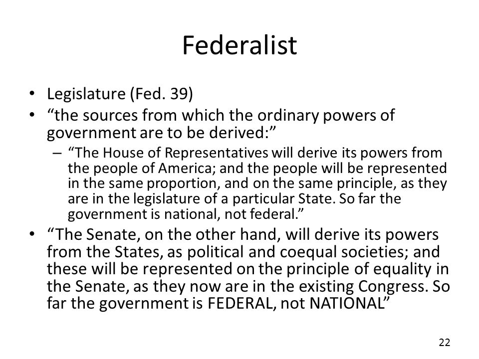 Federalist Legislature (Fed. 39)