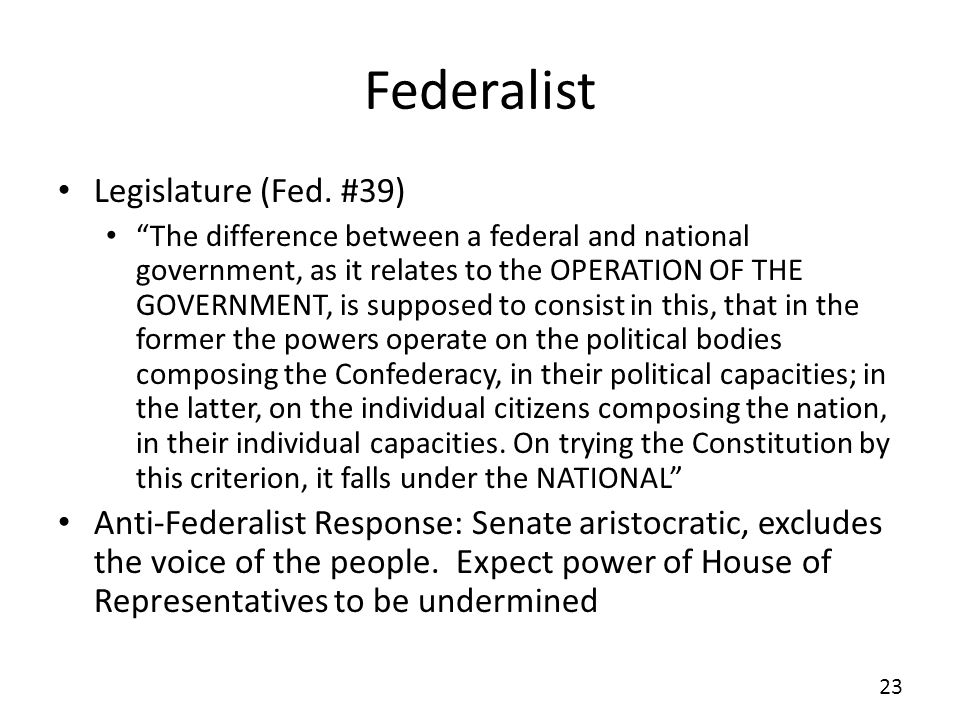 Federalist Legislature (Fed. #39)