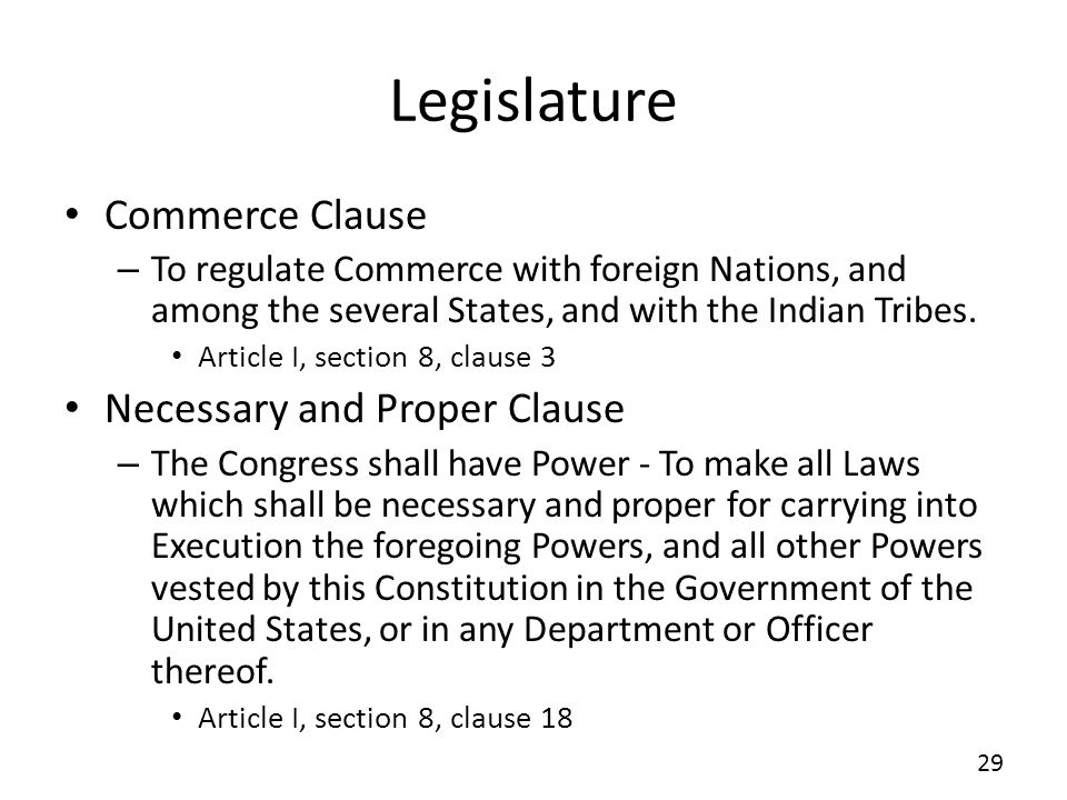 Legislature Commerce Clause Necessary and Proper Clause