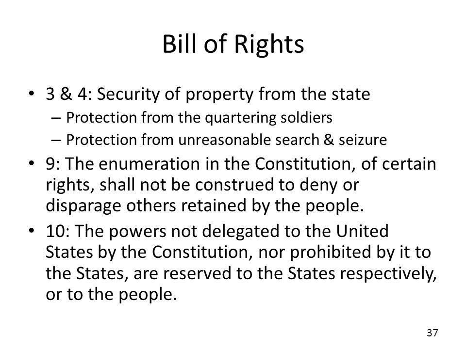 Bill of Rights 3 & 4: Security of property from the state