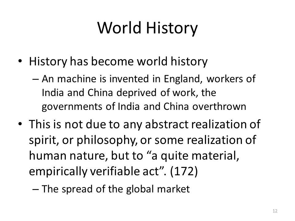 World History History has become world history