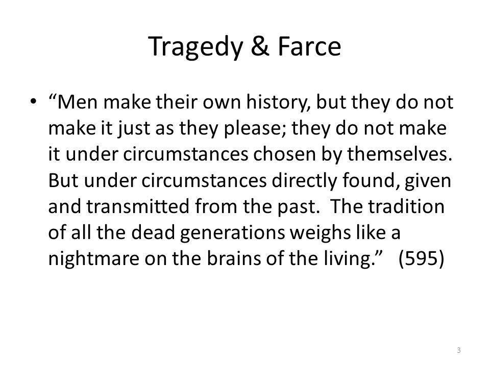 Tragedy & Farce
