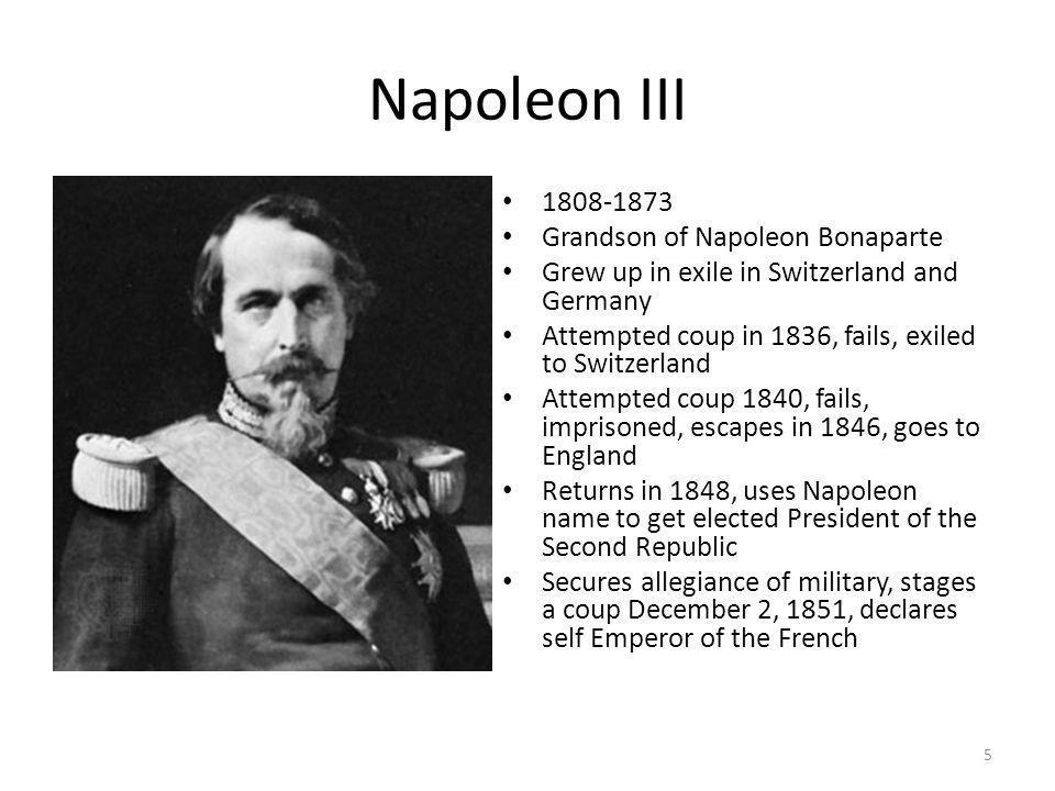 Napoleon III 1808-1873 Grandson of Napoleon Bonaparte