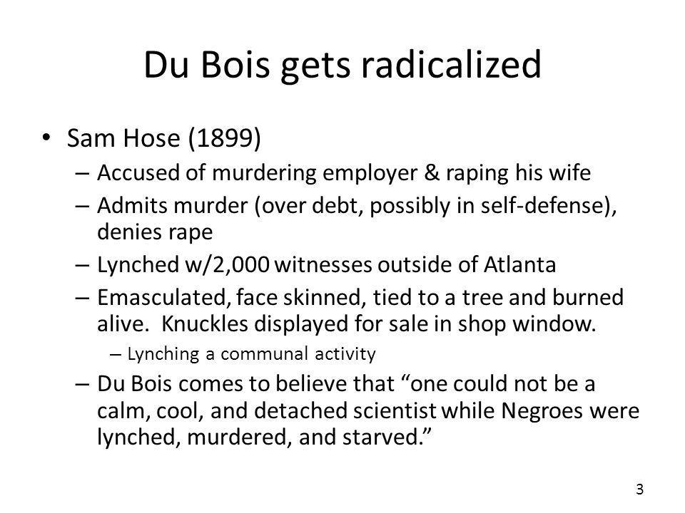 Du Bois gets radicalized