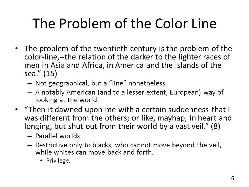 The Problem of the Color Line