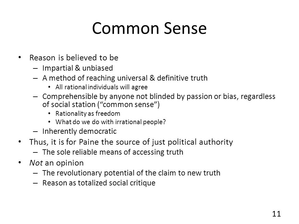 Common Sense Reason is believed to be