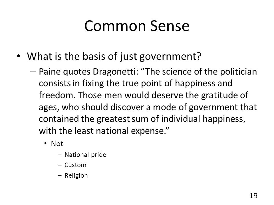 Common Sense What is the basis of just government