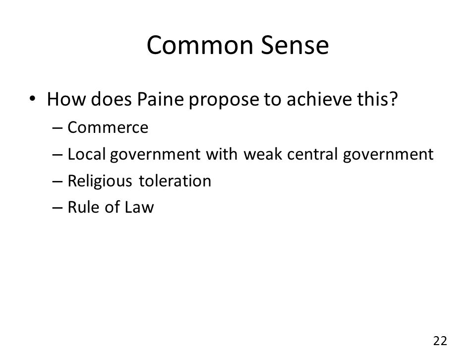 Common Sense How does Paine propose to achieve this Commerce