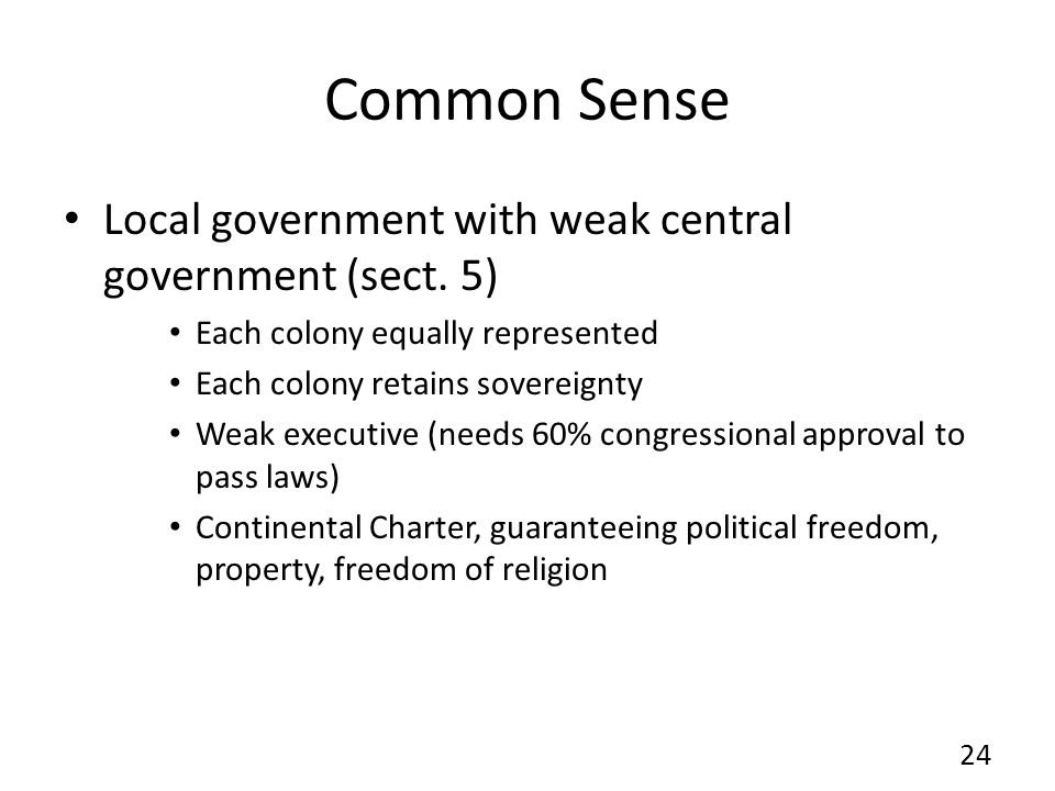 Common Sense Local government with weak central government (sect. 5)