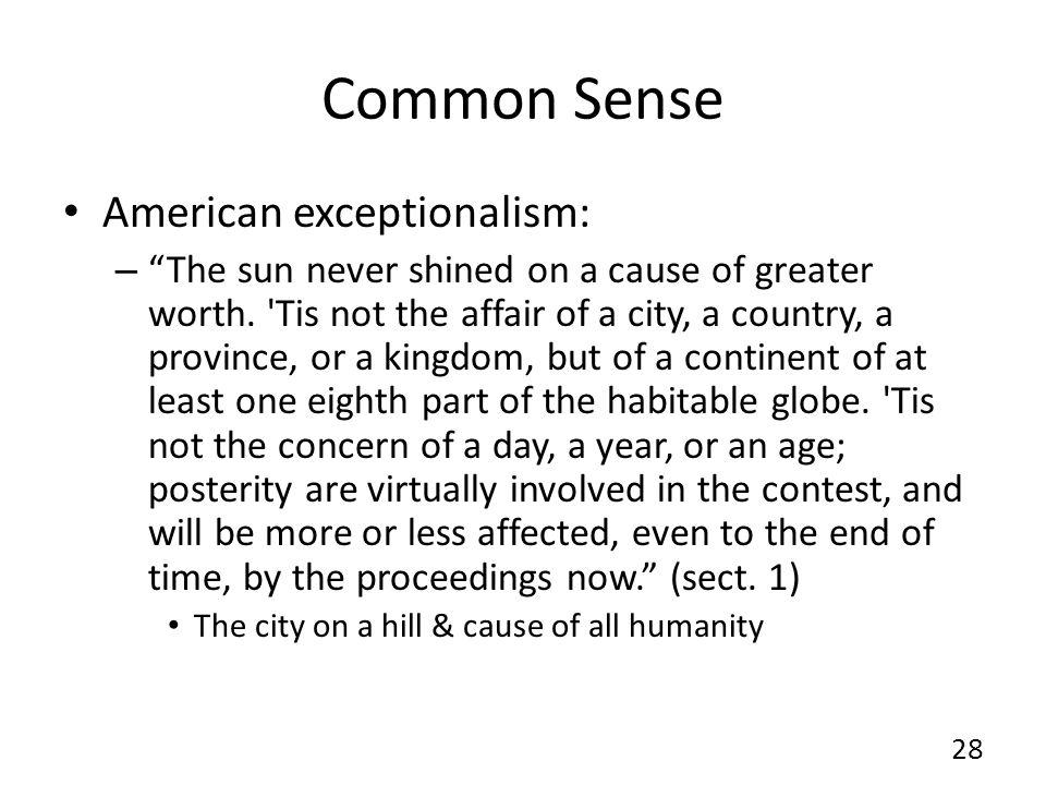 Common Sense American exceptionalism: