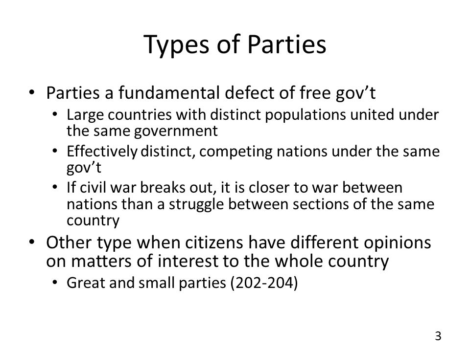 Types of Parties Parties a fundamental defect of free gov't