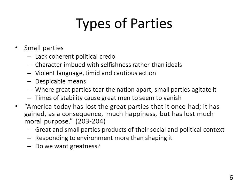 Types of Parties Small parties