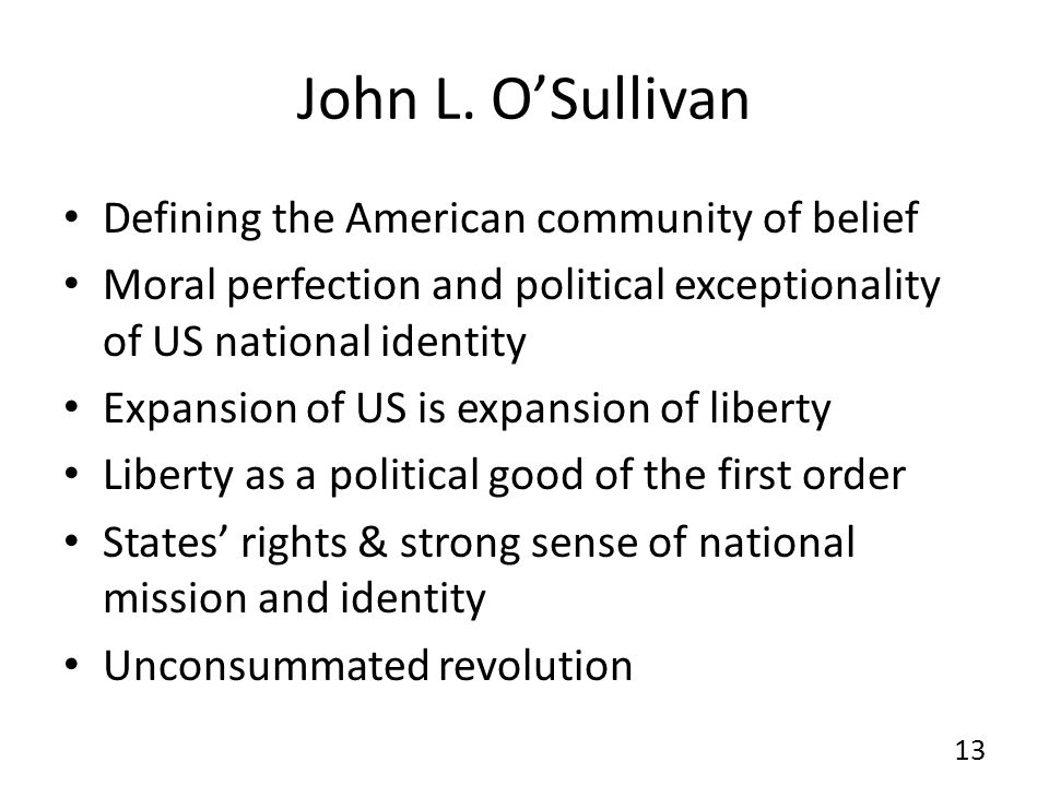 John L. O'Sullivan Defining the American community of belief