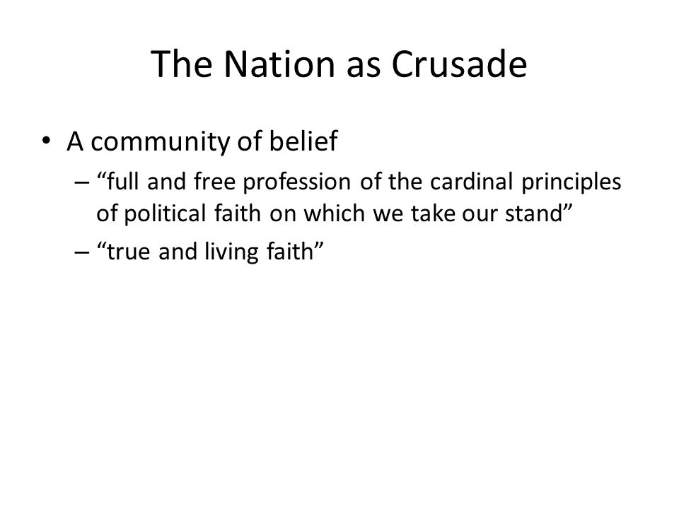 The Nation as Crusade A community of belief