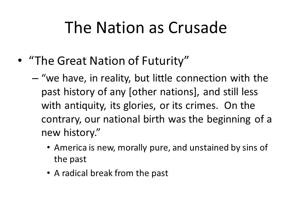 The Nation as Crusade The Great Nation of Futurity