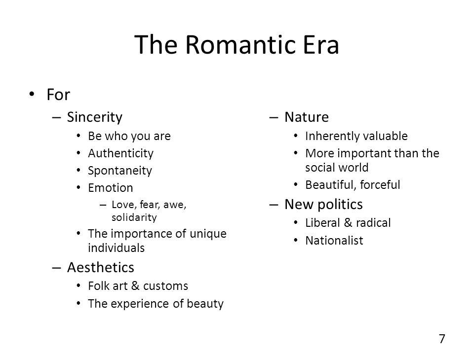 The Romantic Era For Sincerity Aesthetics Nature New politics