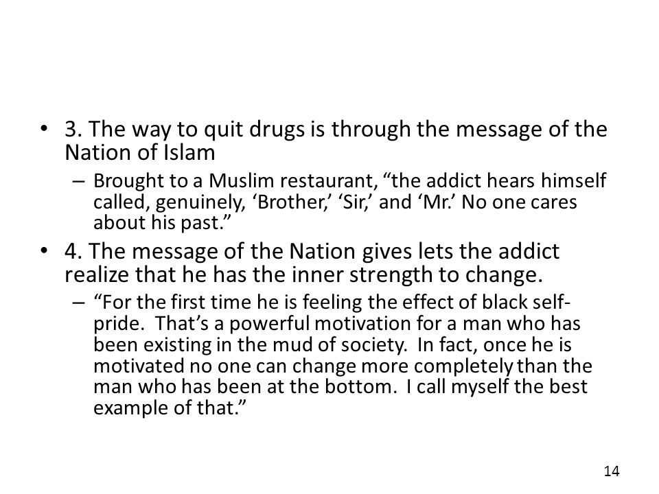 3. The way to quit drugs is through the message of the Nation of Islam