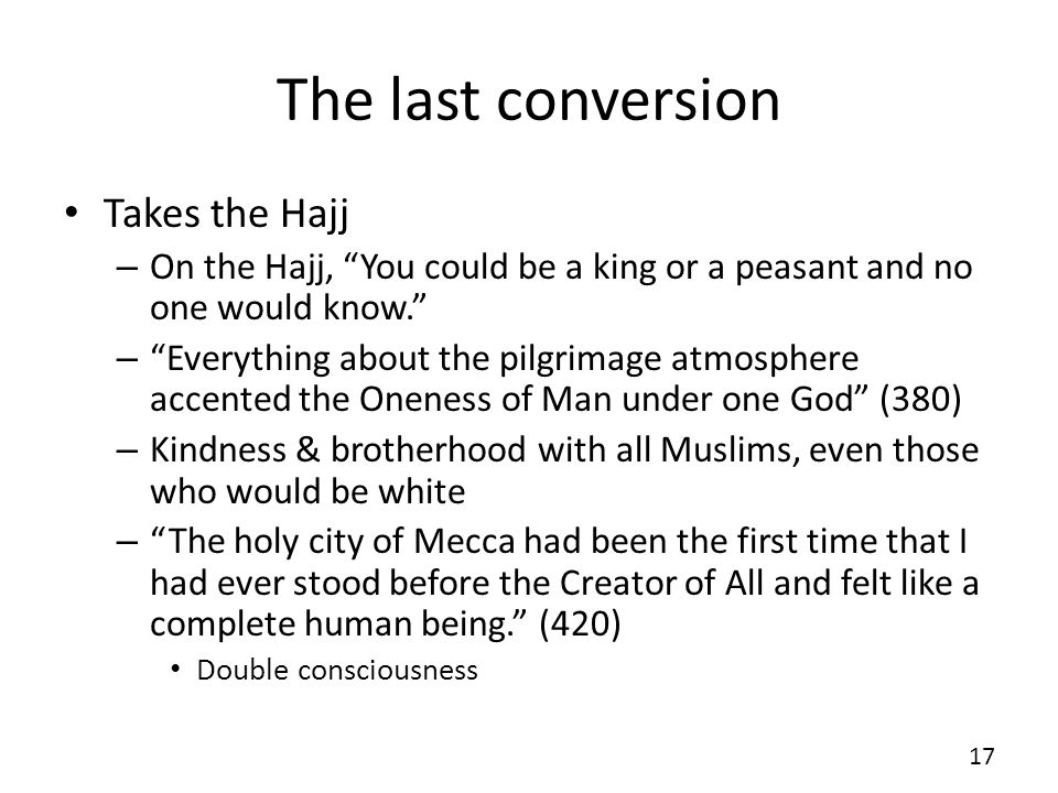 The last conversion Takes the Hajj