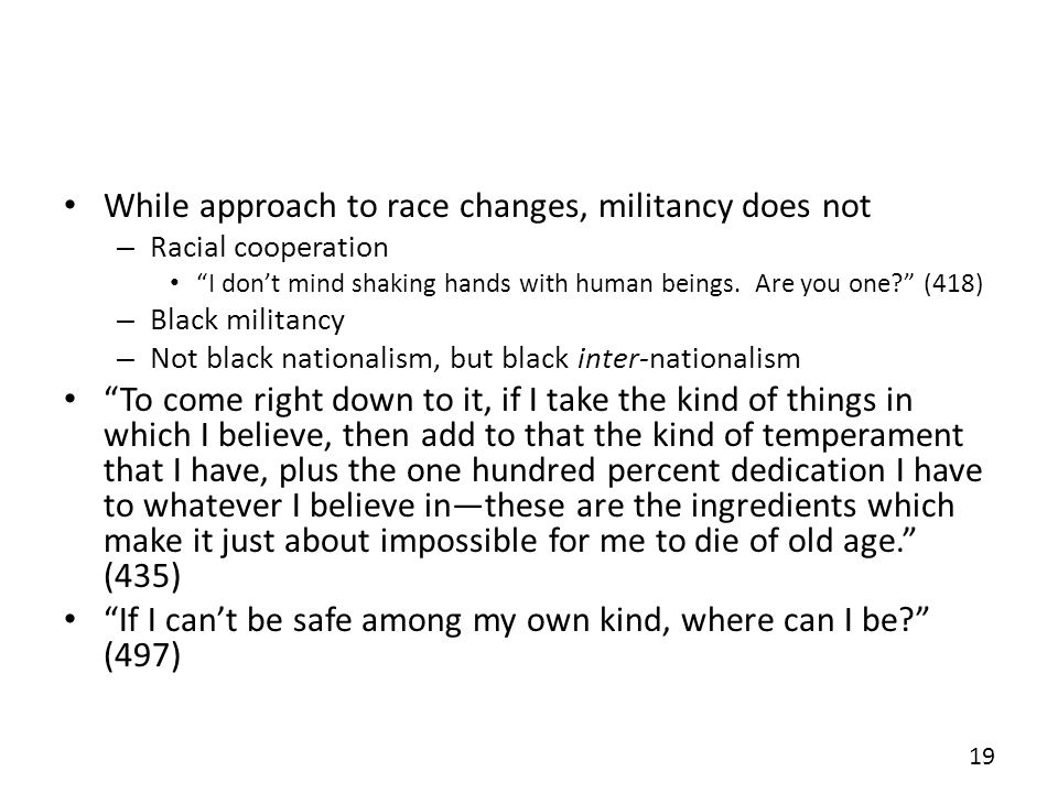 While approach to race changes, militancy does not
