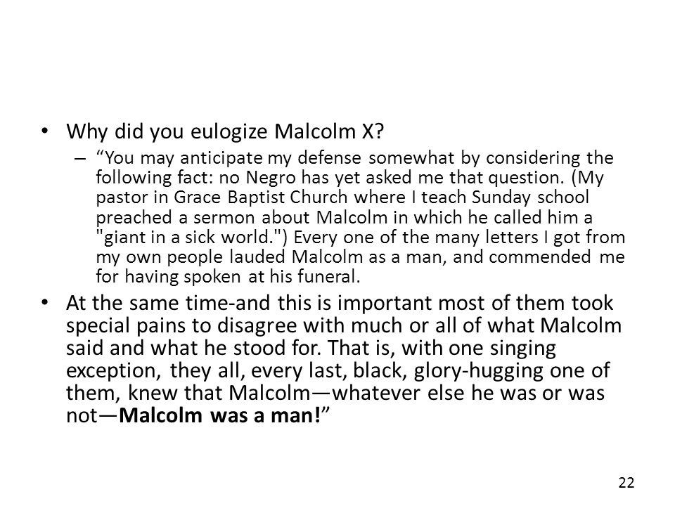 Why did you eulogize Malcolm X