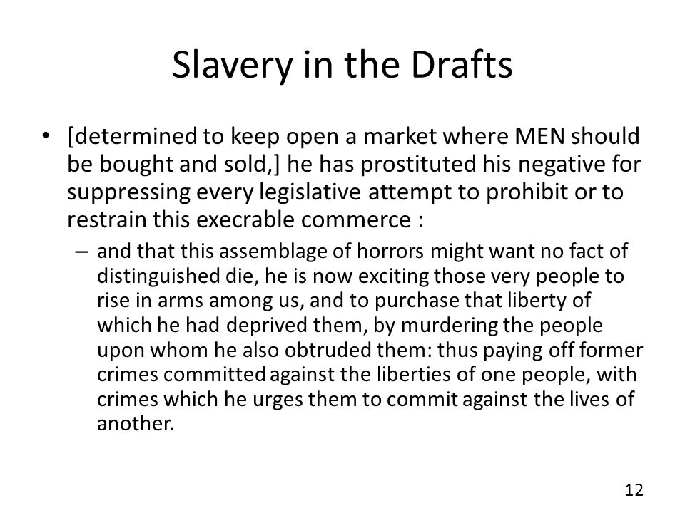 Slavery in the Drafts
