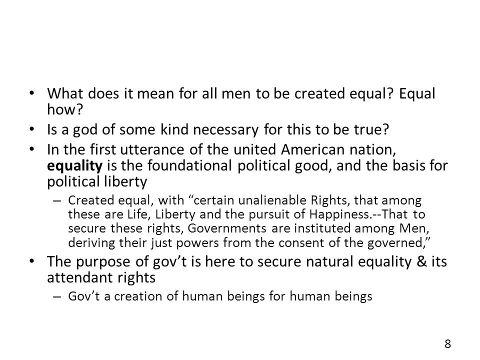 What does it mean for all men to be created equal Equal how