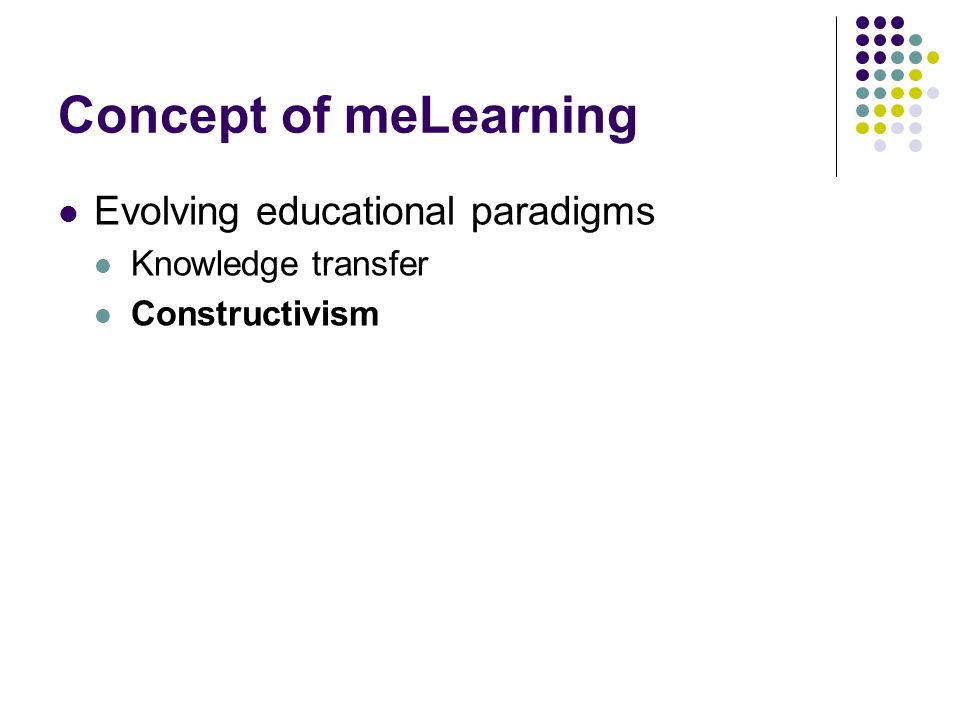 Concept of meLearning Evolving educational paradigms
