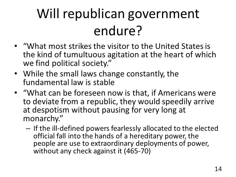 Will republican government endure