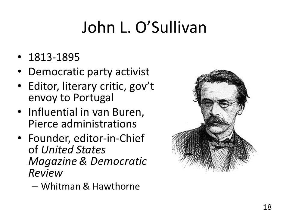 John L. O'Sullivan 1813-1895 Democratic party activist