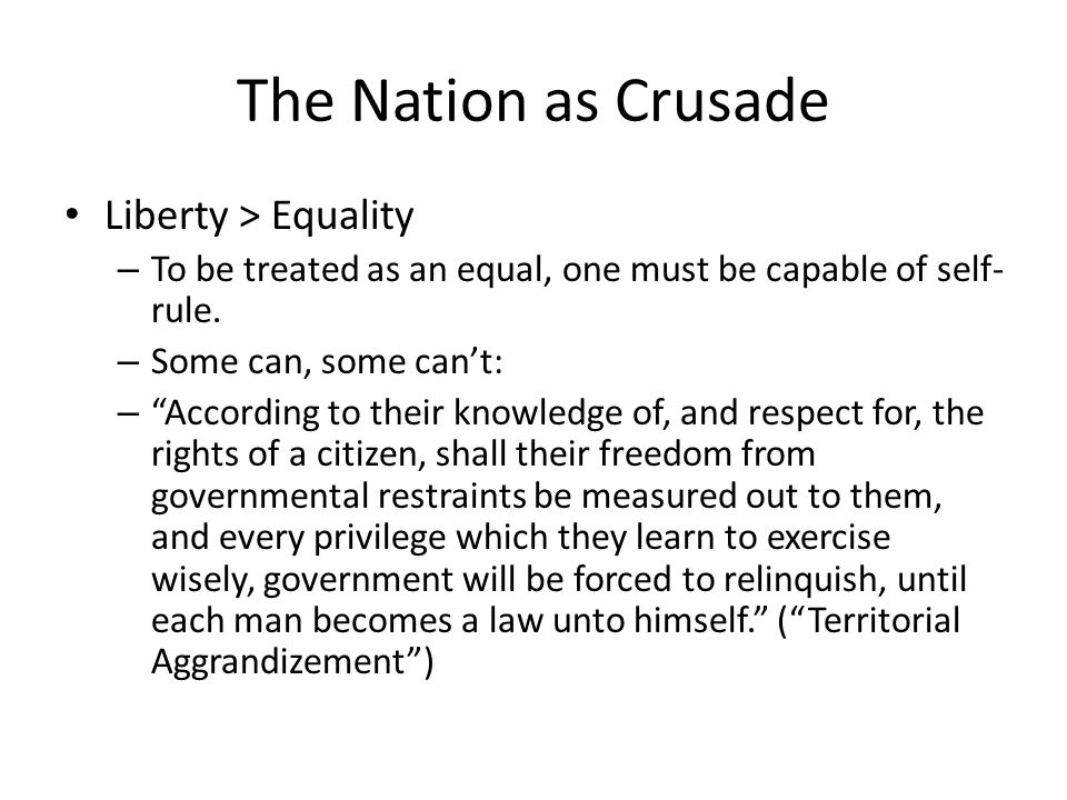 The Nation as Crusade Liberty > Equality